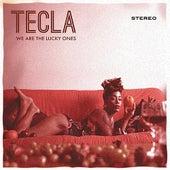 We Are The Lucky Ones de Tecla