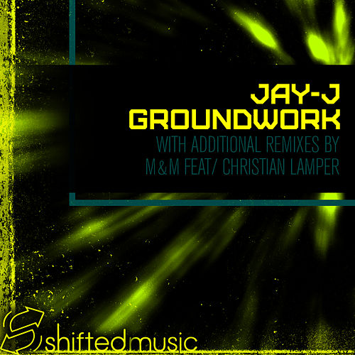 Ground Work by Jay-J