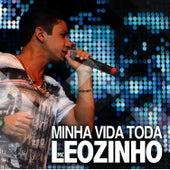 Minha Vida Toda - Single de MC Leozinho