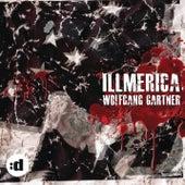 Illmerica by Wolfgang Gartner