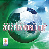 The Official Album Of The 2002 FIFA World Cup? de Various Artists
