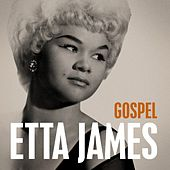 Etta James - Gospel by Etta James