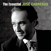The Essential José Carreras de José Carreras