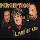 Live It Up de Perception