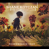 Remembrance Year von Shane Koyczan and the Short Story Long