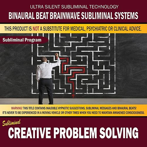 Creative Problem Solving by Binaural Beat Brainwave Subliminal Systems