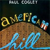 American Hill by Paul Cogley