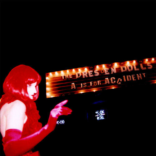 A Is for Accident by The Dresden Dolls