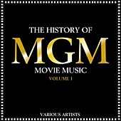 The History Of MGM Movie Music, Vol. 1 de Various Artists