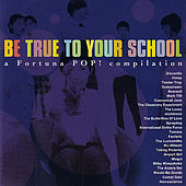 Be True To Your School by Various Artists