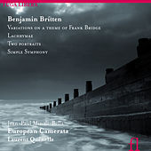 Britten: Variations on a Theme of Frank Bridge, Lachrymae, Two Portraits & Simple Symphony by Various Artists