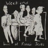 Live At Ronnie Scotts von Weekend
