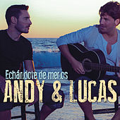 Echandote De Menos de Andy & Lucas