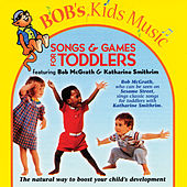 Songs & Games For Toddlers by Bob McGrath