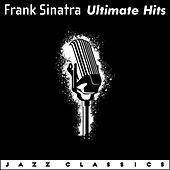 Ultimate Hits by Frank Sinatra