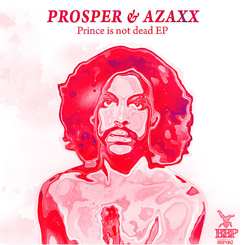 Prince Is Not Dead EP by PROSPER