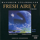 Fresh Aire V by Mannheim Steamroller