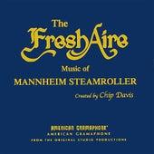 Fresh Aire Music Of Mannheim by Mannheim Steamroller