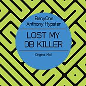 Lost My Db Killer by BenyOne