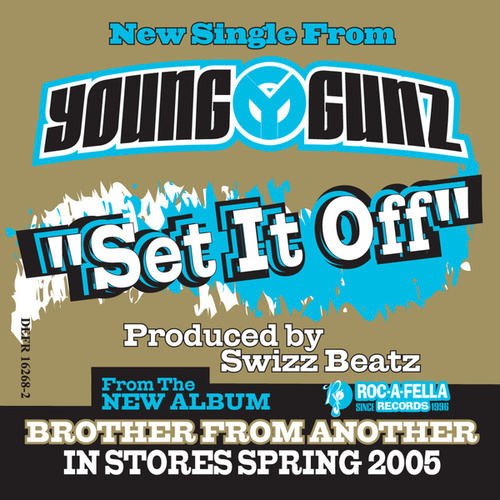 Set It Off by Young Gunz