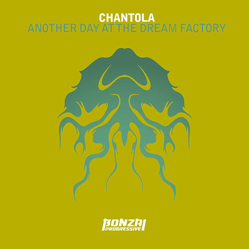 Another Day At The Dream Factory by Chantola