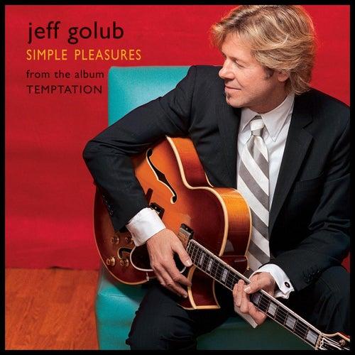 Simple Pleasures by Jeff Golub