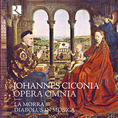 Ciconia: Opera omnia de Various Artists