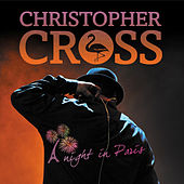 A Night in Paris de Christopher Cross