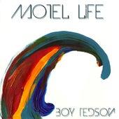 Motel Life by Boy Tedson