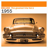 Deluxe: The Greatest Hits, Vol. 1 – 1955 by Various Artists