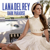 Dark Paradise von Lana Del Rey