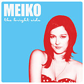 The Bright Side de Meiko