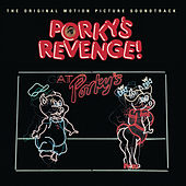 Porky's Revenge!: The Original Motion Picture Soundtrack de Original Soundtrack