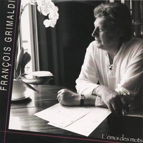 L'emoi des mots by François Grimaldi