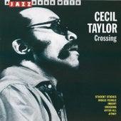 Crossing von Cecil Taylor