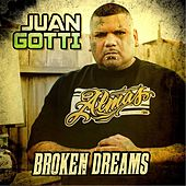 Broken Dreams by Juan Gotti