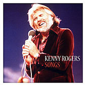 Kenny Rogers Songs by Kenny Rogers