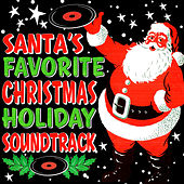 Santa's Favorite Christmas Holiday Soundtrack de Various Artists