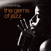 Presenting… The Gems of Jazz - Vol. 2 by Various Artists