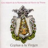 Coplas a la Virgen by Coro de la Hermandad del Rocío de Triana