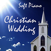 Soft Piano: Christian Wedding by Piano Brothers