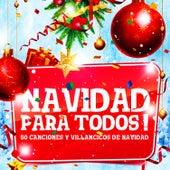 Navidad para Todos (50 Canciones y Villancicos de Navidad) by Various Artists