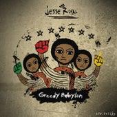 Greedy Babylon von Jesse Royal