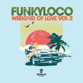Weekend of Love, Vol. 2 by Various Artists
