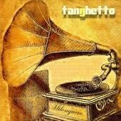 Milonguero (Deluxe Edition) de Tanghetto
