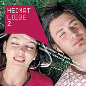Heimatliebe Vol. 2 von Various Artists