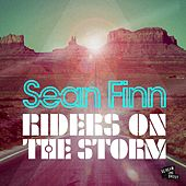 Riders On the Storm by Sean Finn