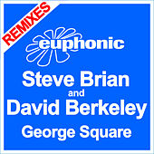 George Square (Remixes) by Steve Brian