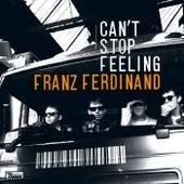 Can't Stop Feeling de Franz Ferdinand