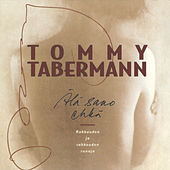 Älä Sano Ehkä de Tommy Tabermann